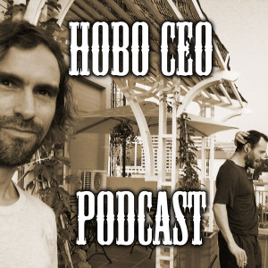 The Hobo CEO Podcast
